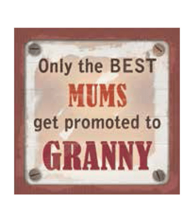 Personalised Cuppa Coasters - Only the best mums get promoted to granny