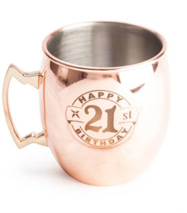 "21st Moscow Mule Copper Mug - ""Happy 21st Birthday"""