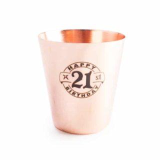"""21st Copper Shot Glass - """"Happy 21st Birthday"""" - Birthday Gifts for Men"""