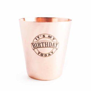 "It's My Birthday Copper Shot Glass - ""It's My Birthday"" - Gifts for Men"