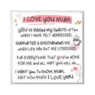 Inspired Words Magnet - I Love You Mum
